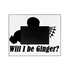 Will I be Ginger? Picture Frame