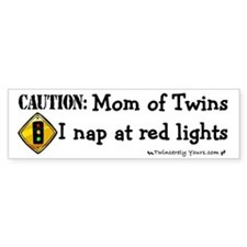 Twin Mom - I sleep at red lights -Bumper Bumper Sticker