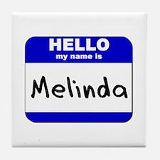 hello my name is melinda  Tile Coaster