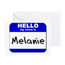 hello my name is melanie  Greeting Cards (Package