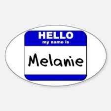 hello my name is melanie Oval Decal