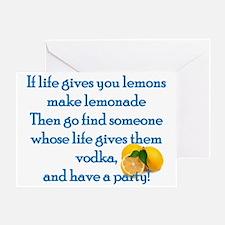 Life Gives You Lemons... Greeting Card