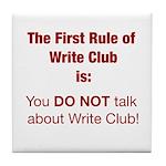 Write Club Tile Coaster