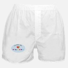 I Love My Wahine Boxer Shorts