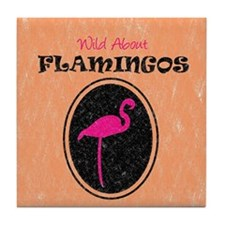 Wild About Flamingos Tile Coaster