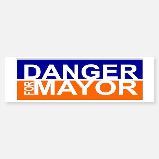 Danger for Mayor Sticker (Bumper)
