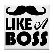 Mustache Like A Boss Tile Coaster