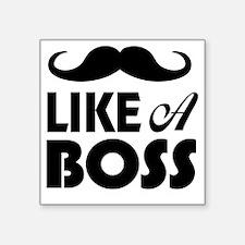 "Mustache Like A Boss Square Sticker 3"" x 3"""