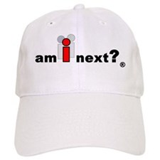 Am I Next? Baseball Cap