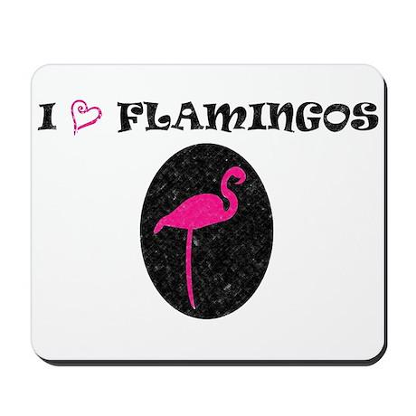 I Love Flamingos! Mousepad