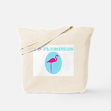I Love Flamingos! 2 Tote Bag