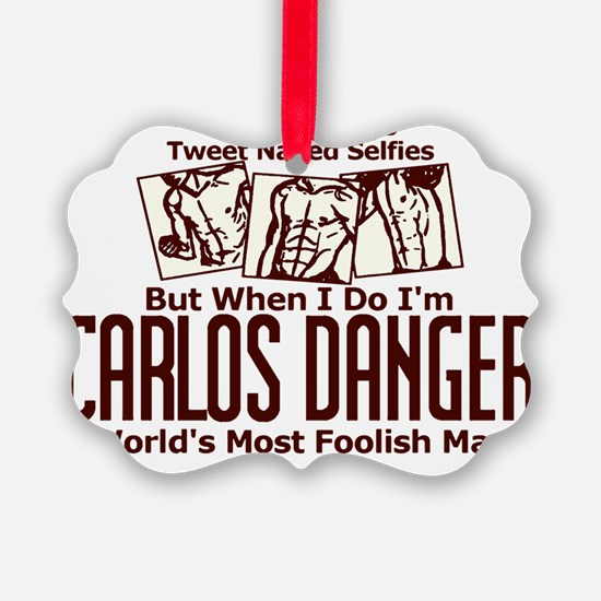 Carlos Danger Ornament