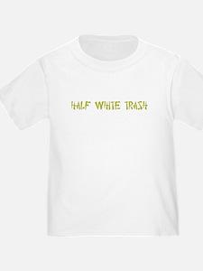 Half White Trash T