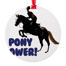 Cute Pony Power Equestrian Ornament