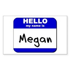 hello my name is megan Rectangle Decal