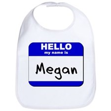 hello my name is megan  Bib
