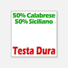 """Calabrese - Siciliano Square Sticker 3"""" x 3"""""""