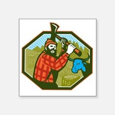 "Paul Bunyan LumberJack Axe  Square Sticker 3"" x 3"""