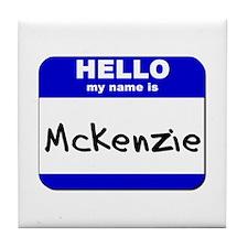 hello my name is mckenzie  Tile Coaster