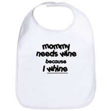 Mommy needs wine! Funny Baby Bib