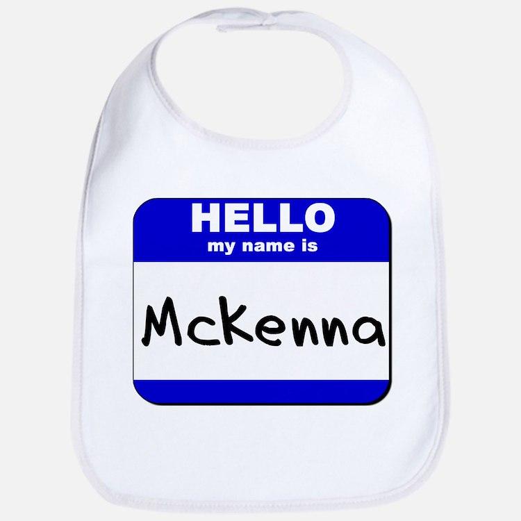 hello my name is mckenna  Bib