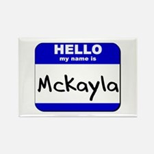 hello my name is mckayla Rectangle Magnet