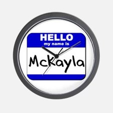 hello my name is mckayla  Wall Clock