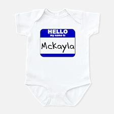 hello my name is mckayla  Infant Bodysuit