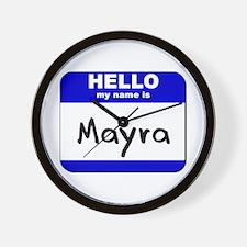 hello my name is mayra  Wall Clock