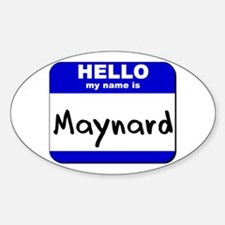 hello my name is maynard Oval Decal