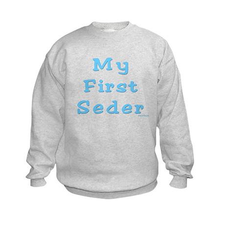 FIRST SEDER PASSOVER Kids Sweatshirt