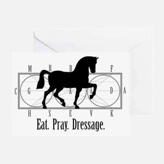 Eat. Pray. Dressage. Greeting Card