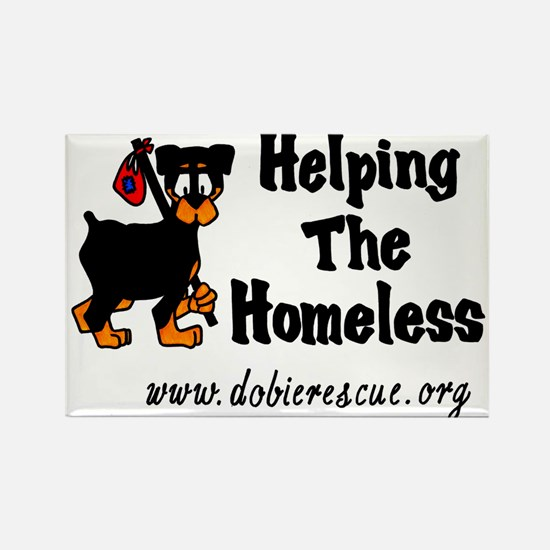 helping the homeless Rectangle Magnet