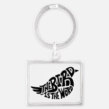 The Bird is the Word  Landscape Keychain