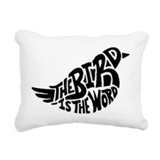 The Bird is the Word  Rectangular Canvas Pillow