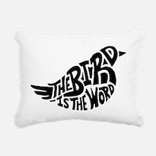 The Bird is the Word  Rectangular Canvas Pillow