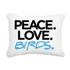 Peace. Love. Birds. (Bla Rectangular Canvas Pillow