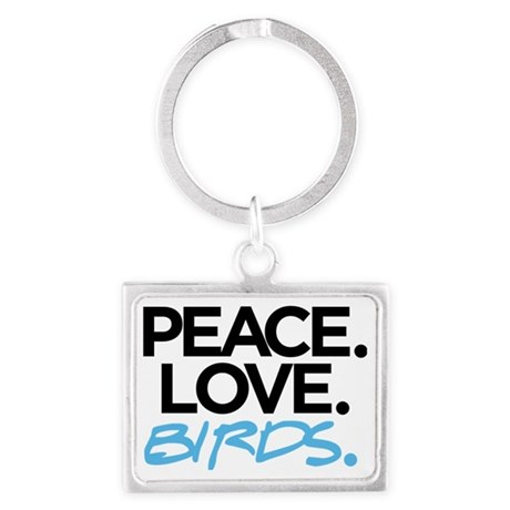 Peace. Love. Birds. (Black and Landscape Keychain
