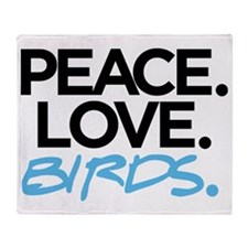 Peace. Love. Birds. (Black and Blue) Throw Blanket