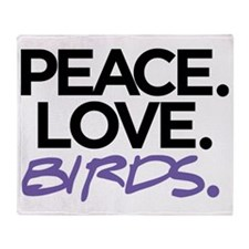 Peace. Love. Birds. (Black and Purpl Throw Blanket