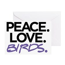 Peace. Love. Birds. (Black and Purpl Greeting Card