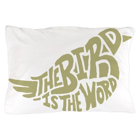 The Bird is the Word (light green) Pillow Case