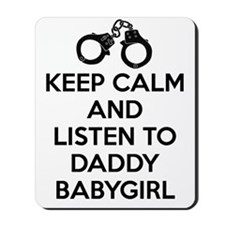 Keep Calm and Listen to Daddy w/ Handcuf Mousepad