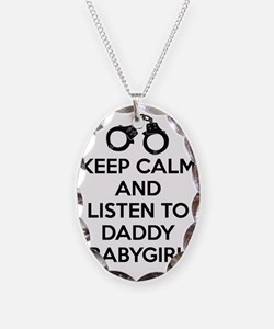 Keep Calm and Listen to Daddy  Necklace