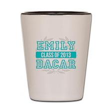 Emily Dacar Class of 2013 Shot Glass