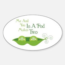 Me And You In A Pod Makes Two Decal