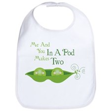 Me And You In A Pod Makes Two Bib