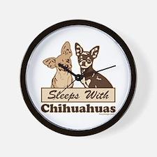 Sleeps With Chihuahuas Wall Clock