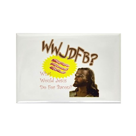 WWJDFB Jesus Bacon Rectangle Magnet