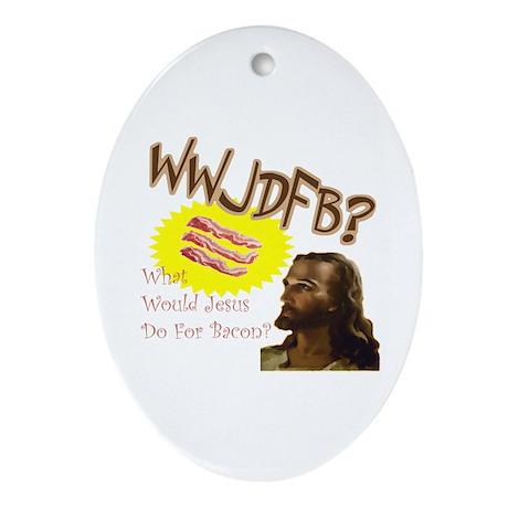 WWJDFB Jesus Bacon Oval Ornament